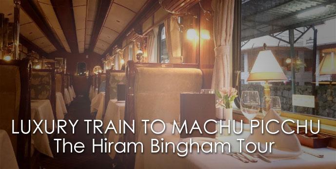 MACHU PICCHU on the HIRAM BINGHAM LUXURY TRAIN a 5-star journey through the Inca lands